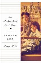 Mills, Marja The Mockingbird Next Door
