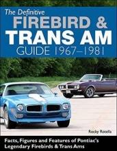 Rocky Rotella Def Firebird and Trans Am Guide
