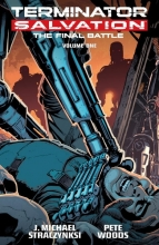 Straczynski, J. Michael Terminator Salvation: Final Battle, Volume 1