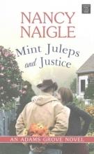 Naigle, Nancy Mint Juleps and Justice