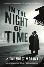 Molina, Antonio Munoz In the Night of Time