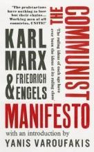 Karl Marx,   Friedrich Engels The Communist Manifesto
