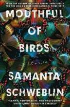 Samanta,Schweblin Mouthful of Birds