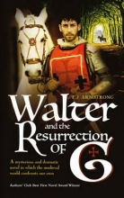 Armstrong, T. J. Walter and the Resurrection of G