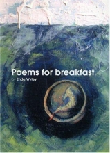 Wyley, Enda Poems for Breakfast