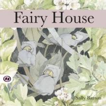 Barton, Sally Fairy House