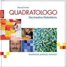 Franke, Manuel Franke, M: Quadratologo - Das kreative Malerlebnis