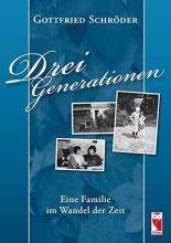 Schröder, Gottfried Drei Generationen