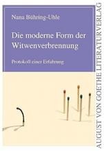 Bühring-Uhle, Nana Die moderne Form der Witwenverbrennung