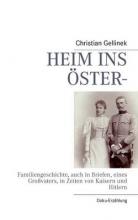 Gellinek, Christian HEIM INS ÖSTER-