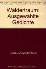 Gwerder, Alexander Xaver Wäldertraum