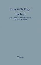 Wollschläger, Hans Die Insel. Schriften in Einzelausgaben