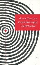 Guus  Kuijer Hoe een klein rotgodje God vermoordde (POD)