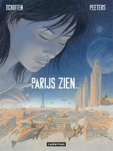 Peeters/ Schuiten Parijs Zien Hc01