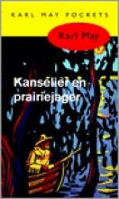 Karl May , Kanselier en prairiejager