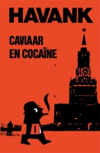 Havank , Caviaar & cocaine