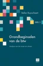 Stefan Ruysschaert , Grondbeginselen van de btw Deel 3 – Analyse van de invoer en uitvoer