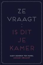 Napel, Harm Hendrik ten Ze vraagt: is dit je kamer?