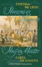 C.  MacLeod, C. de Haseth Slavernij en de Memorie Slaaf en Meester