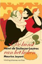H. de Toulouse-Lautrec, M.  Joyant De kunst van het koken