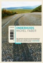 Faber, Michel Onderhuids