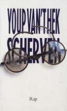 Youp van `t Hek , Scherven