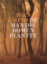 J.  Giono De man die bomen plantte