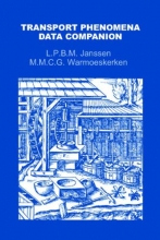 M.M.C.G. Warmoeskerken L.P.B.M. Janssen, Transport Phenomena Data Companion