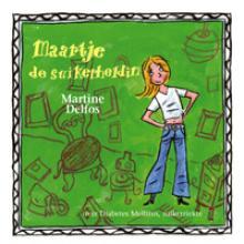 M.F.  Delfos Maartje, de suikerheldin