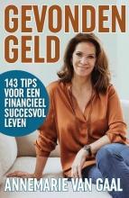 Annemarie van Gaal , Gevonden geld