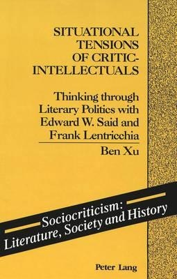 Ben Xu,Situational Tensions of Critic-Intellectuals
