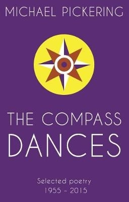 Michael Pickering,The Compass Dances