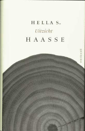 Hella S. Haasse,Uitzicht