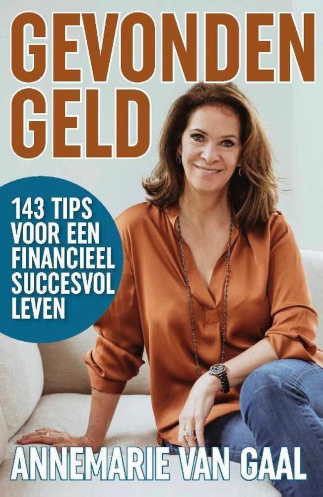 Annemarie van Gaal,Gevonden geld