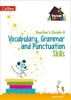 Abigail Steel, ,Vocabulary, Grammar and Punctuation Skills Teacher`s Guide 4