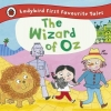 , The Wizard of Oz: Ladybird First Favourite Tales