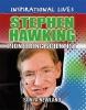 Sonya Newland, Inspirational Lives: Stephen Hawking