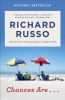Russo Richard, Chances Are