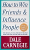 Carnegie, Dale, How to Win Friends and Influence People