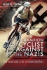 Alberto Toscano, A Champion Cyclist Against the Nazis