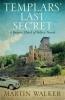 Walker Martin, Templars' Last Secret
