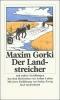 Gorki, Maxim, Der Landstreicher und andere Erzählungen