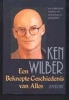 <b>Ken Wilber</b>,Een beknopte geschiedenis van alles