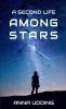 Anna Udding, A Second Life Among Stars