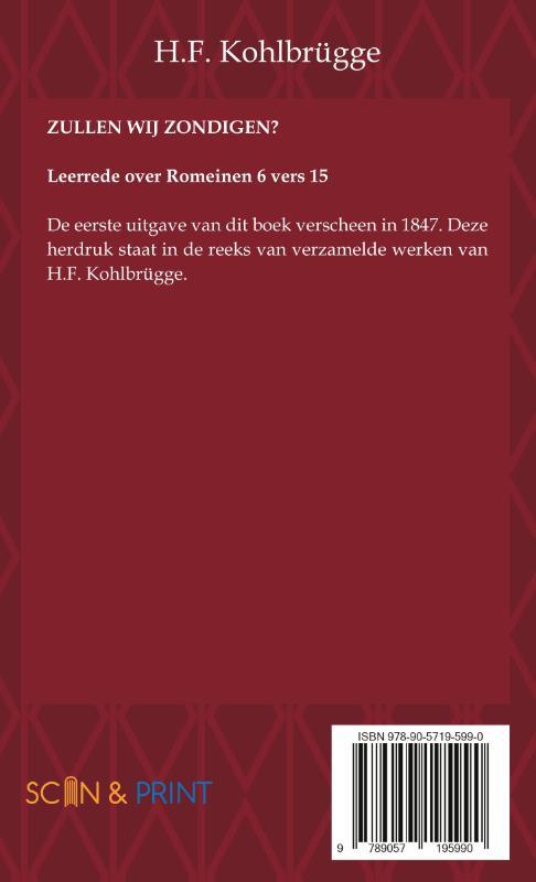 H.F. Kohlbrügge,Zullen wij zondigen?