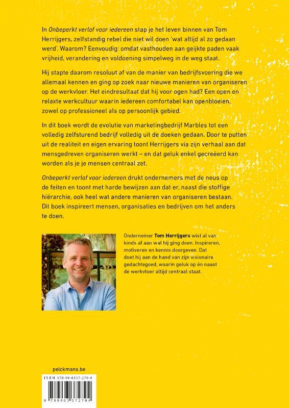 Tom Herrijgers,Onbeperkt verlof voor iedereen