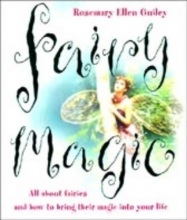 Rosemary Ellen Guiley Fairy Magic