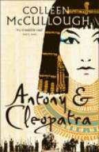 Colleen McCullough Antony and Cleopatra