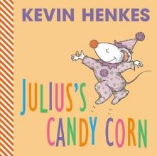 Henkes, Kevin Julius`s Candy Corn