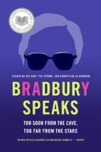 Bradbury, Ray Bradbury Speaks
